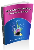Essentials for Starting a Women's Group
